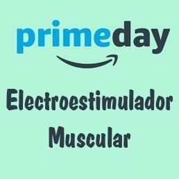 Prime Day Amazon electroestimulador muscular ofertas 2017